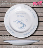 Dinner plate - This meal was vegan - porcelain_
